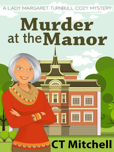 Murder At The Manor By CT Mitchell