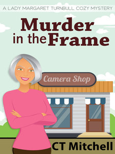 Murder In The Frame By CT Mitchell