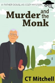 Murder And The Monk By CT Mitchell