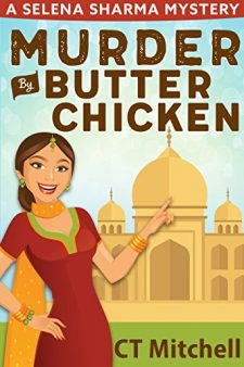 Murder By Butter Chicken By CT Mitchell